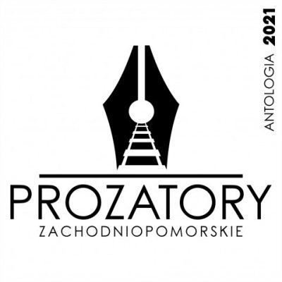 """ProzaTory Zachodniopomorskie 2021"" – nabór do antologii"